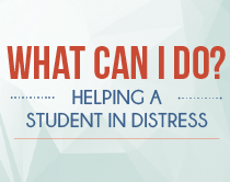 What can I do? Helping a student in distress