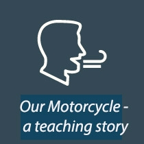Our Motorcycle - a teaching story