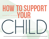 How to support your child